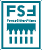 FenceSitter Films (FSF) Cinema For The Rest Of Us