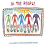 Bi The People - A Compilation of Bisexual Artists &amp; Friends